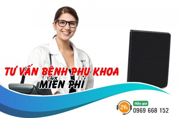 Tư vấn khám bệnh phụ khoa online